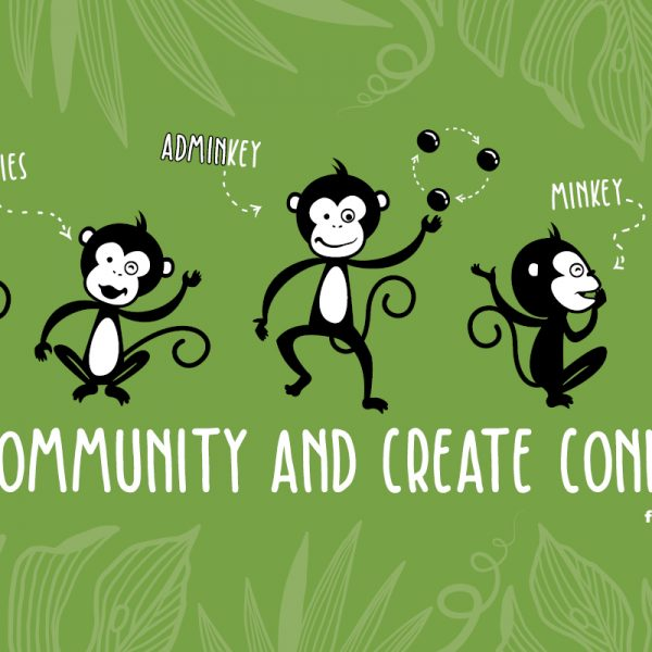 An illustration done for freelancer community the Freelance Jungle that features the words foster community and create connection under several happy dancing monkeys