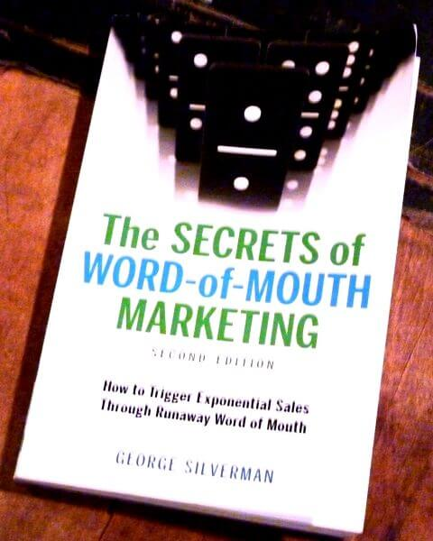 The secrets of Word of Mouth marketing