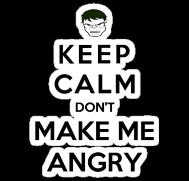 keep calm don't make me angry