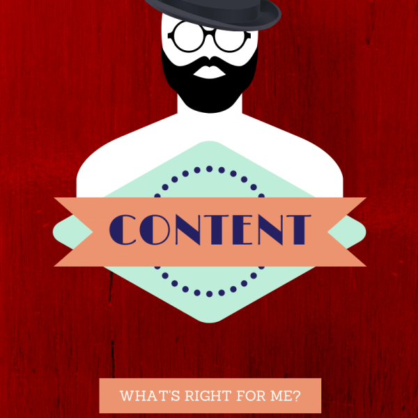How do you choose the right content for your business?