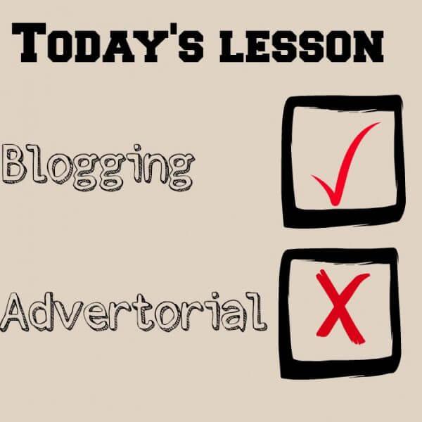 write a blog not an advertorial