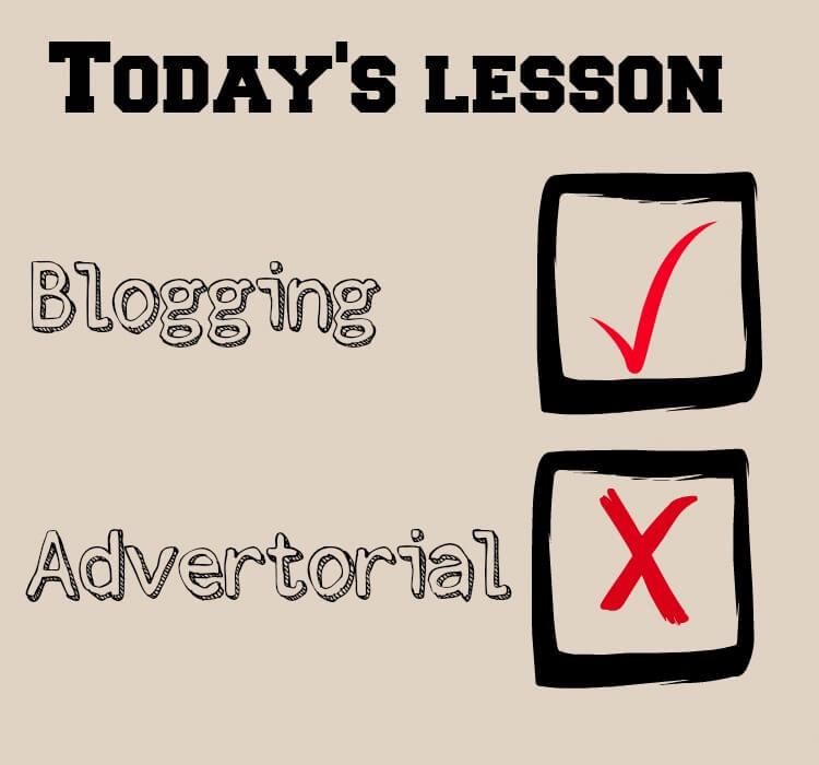 write a blog not an advertorial