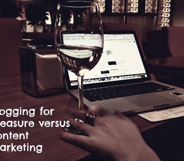 Blogging for pleasure versus content marketing