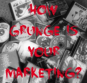content marketing, grunge style