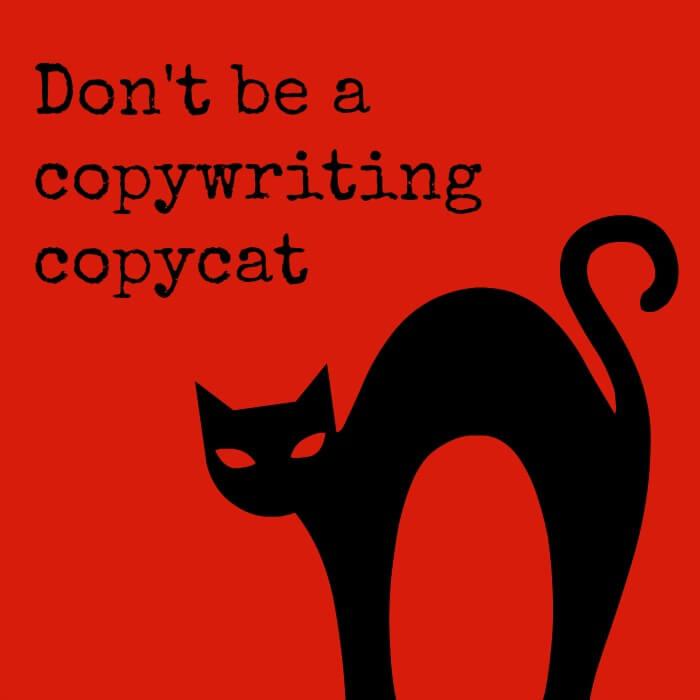 Don't be a copywriting copycat